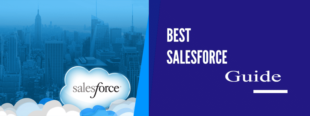 Best Salesforce Guide For Beginners – What is Salesforce, Why Salesforce